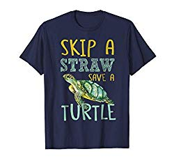 T Shirt Skip the Straw and Save the Turtle